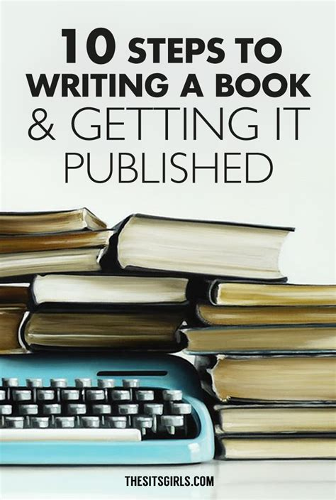 picture books about writing 10 steps to writing a book and getting it published