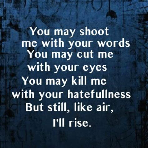 Still I Rise Quotes the gallery for gt angelou still i rise quotes