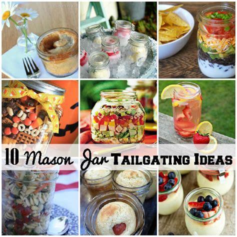 10 Jar Ideas For The 10 Jar Tailgating Food Ideas