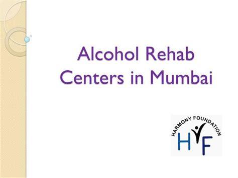 Detox Centres In Mumbai rehab centers in mumbai authorstream
