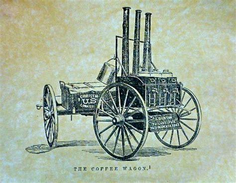Coffee War coffee and the civil war the coffee wagon comes to