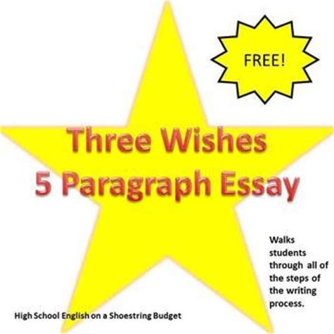 3 Wishes Essay by 30 Best Images About 5 Paragraph Essay On Lunch Menu Restaurant And Student
