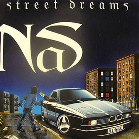 nas street dreams tha green pirit nas street dreams 1996