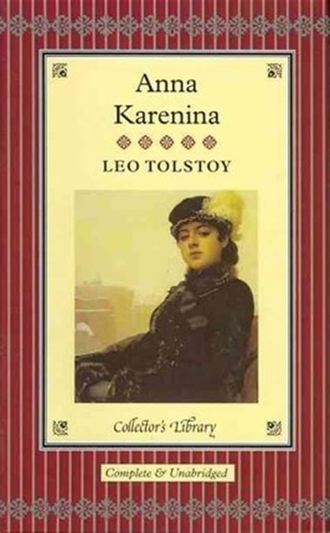 libro anna karenina macmillan collectors anna karenina leo tolstoy 9781907360008