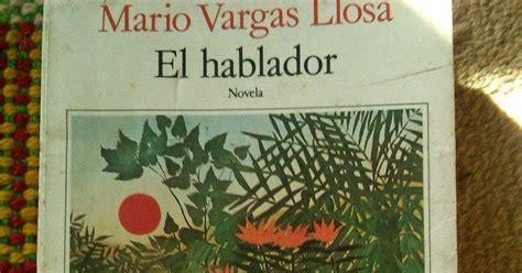 libro el hablador lapida literatura poesia el hablador mario vargas llosa