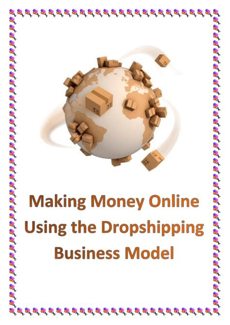 Making Money Online Business - making money online using the dropshipping business model