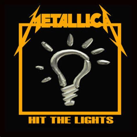 metallica hit the lights lyrics korrekt
