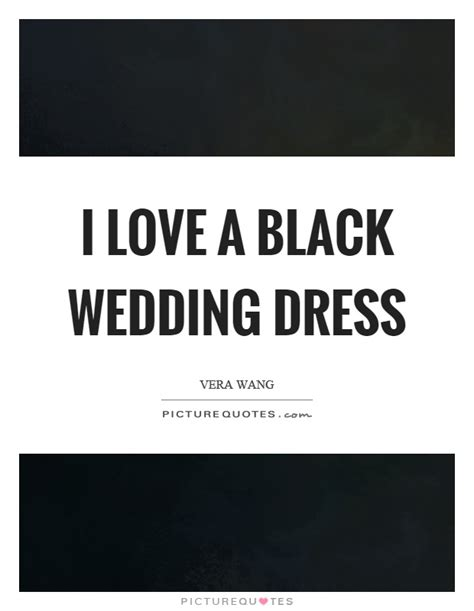 Wedding Dress Quotes by Wedding Dress Quotes Sayings Wedding Dress Picture Quotes