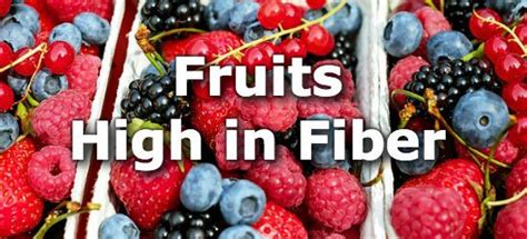 fruit high in fiber 33 fruits high in fiber