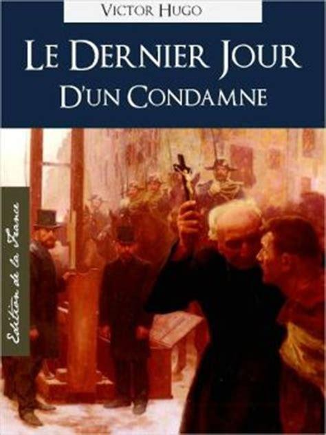 le dernier jour dun le dernier jour d un condamne edition nook speciale version francaise victor hugo the last day