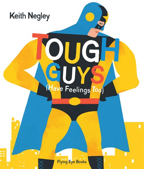 nobrow press tough guys have feelings too