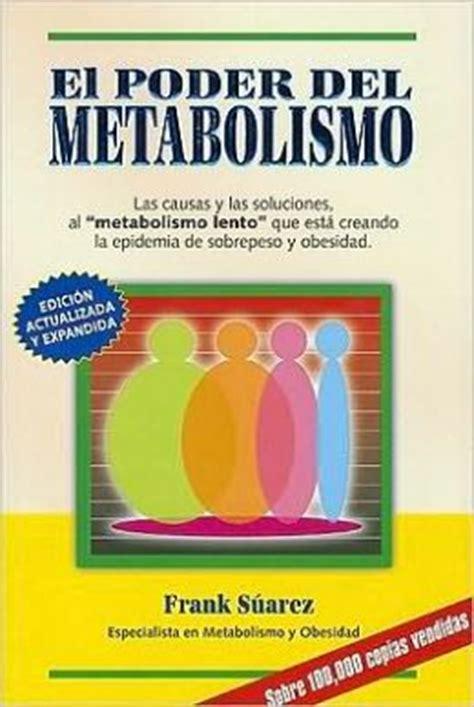 parir el poder del el poder del metabolismo by frank suarez 9780978843786 paperback barnes noble