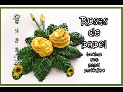 confeccion de flores de papel pediodico rosas de papel periodico journal paper roses youtube