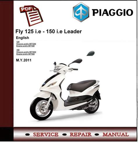 piaggio fly 125 ie 150 ie leader workshop service manual