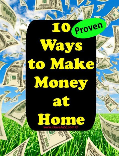 10 Proven Ways To Earn Money At Home This Year Ten Ways To Make Money At Home