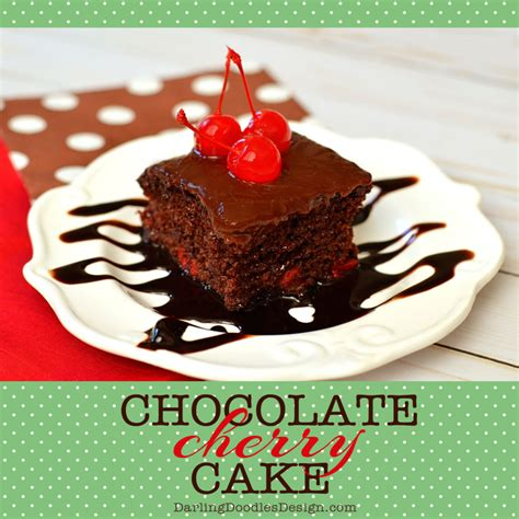 easy  delicious chocolate cherry cake recipe darling doodles