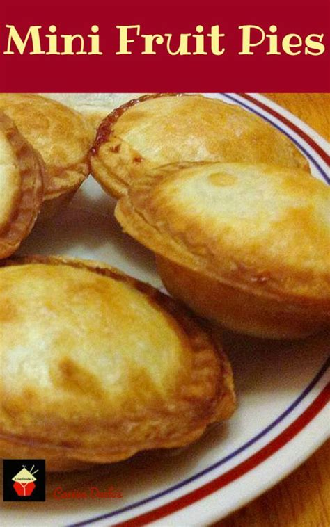 mini fruit pies choose from the different fillings and serve warm as they are or with some