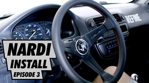 project civic nardi steering wheel install ep  youtube