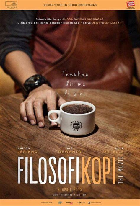movie filosofi kopi download 5 film indonesia yang wajib ditonton