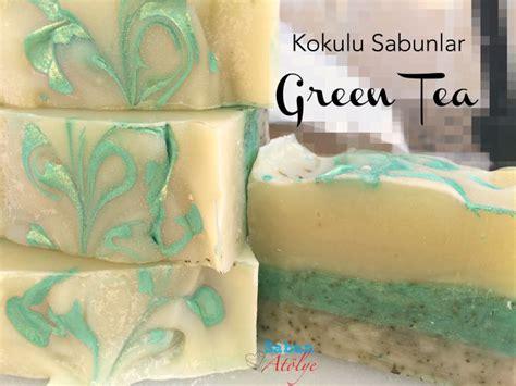 Sabun Green Tea kokulu sabunlar green tea sabun at 246 lye