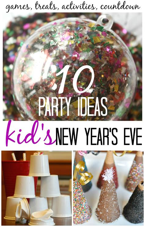 new years eve party play activities and ideas for kids