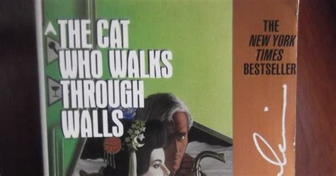 The Cat Who Walks Through Walls martin c wilsey read this week the cat who walks