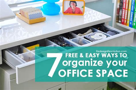 Ways To Organize Your Desk Free And Easy Ways To Organize Your Office Space Organization Office Desk Decor Revolution