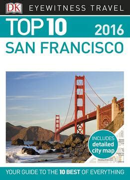 top 10 phuket eyewitness top 10 travel guide books top 10 san francisco eyewitness top 10 travel guide