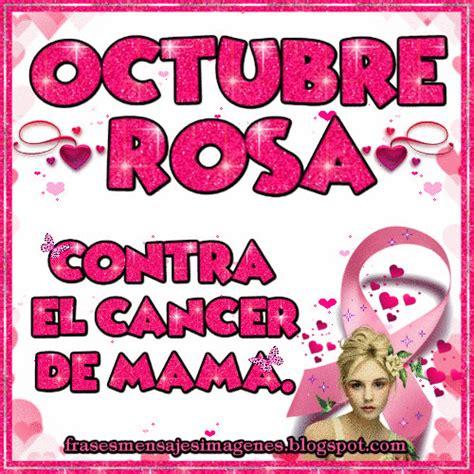 imagenes de octubre rosa frases mensajes imagenes octubre rosa