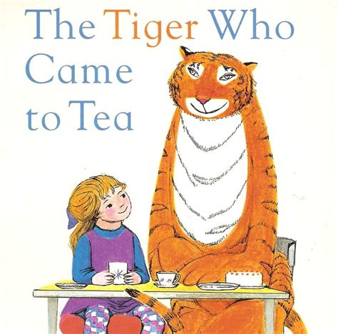 the tiger who came timeless picture books for young children melbourne mums group