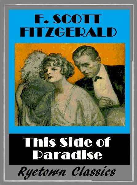 libro this side of paradise f scott fitzgerald s this side of paradise f scott fitzgerald collection 4 by f scott
