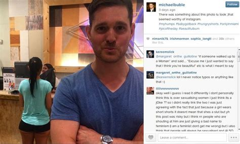 michael buble instagram michael bubl 233 criticized for body shaming woman on instagram