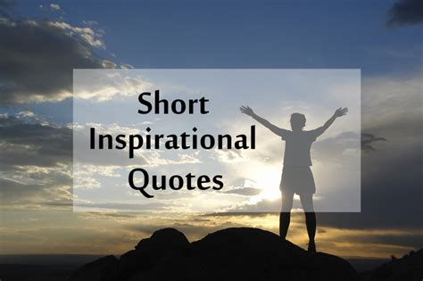 top  short inspirational quotes  positive thoughts status
