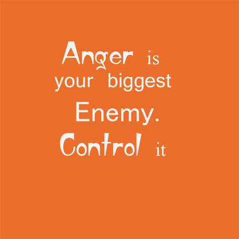 Angry Quotes Anger Quotes For Letting Go Anger Quotes About Anger