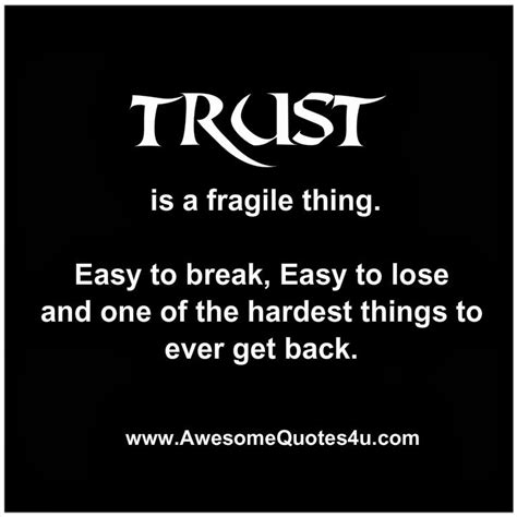Getting My Mba Was The Hardest Thing I Ve Done by Trust Is Fragile Thing Easy To Easy To Lose And One