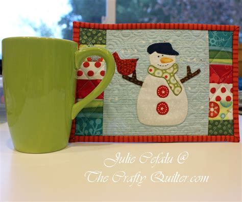 snowman mug rug pattern update the crafty quilter