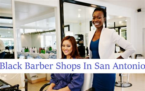 black barber shops in san antonio complete list black