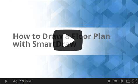 smartdraw tutorial floor plan how to draw a floor plan with smartdraw