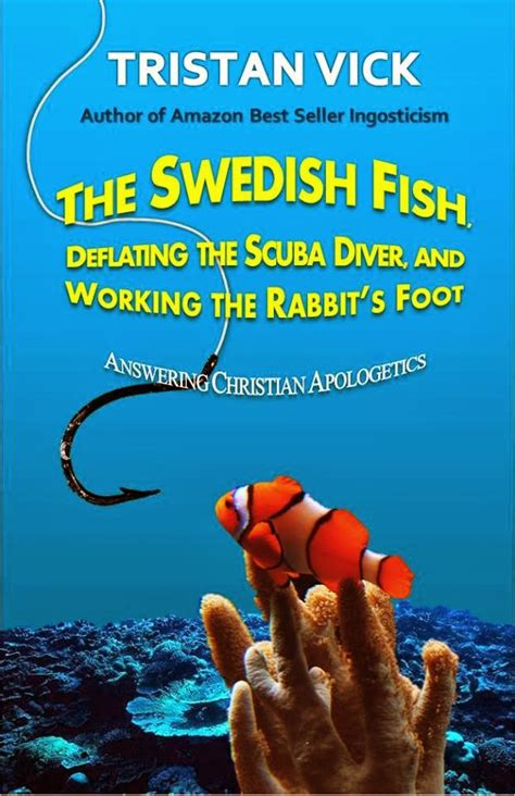 swedish fish i them things books advocatus atheist 2013
