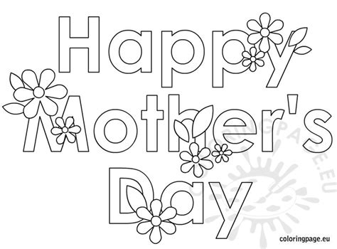happy mothers day coloring page happy mathers day coloring page