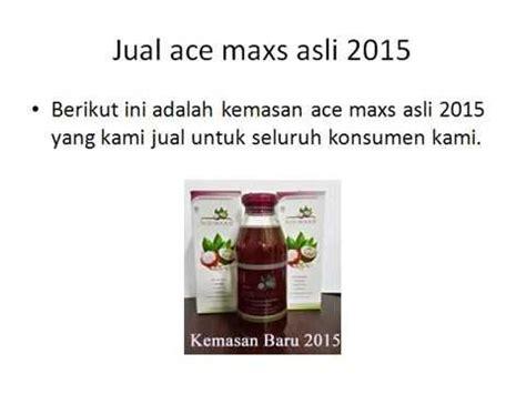 Jual Ace Maxs Tegal jual ace maxs asli 2015 dengan harga murah