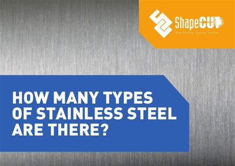 stainless steel types how many types of stainless steel are there