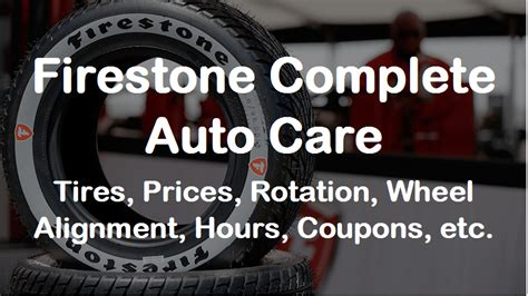 firestone complete auto care tires prices rotation wheel alignment