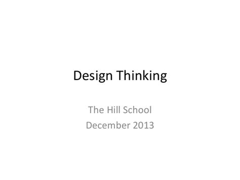 design thinking hills design thinking the hill school