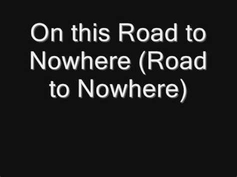 bullet for road to nowhere with lyrics