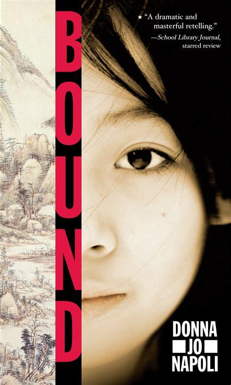 bound a novel donna jo napoli official publisher page simon