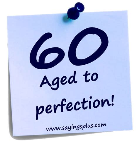 Birthday Quotes For 60 Year 60th Birthday Sayings Quotes Quotesgram