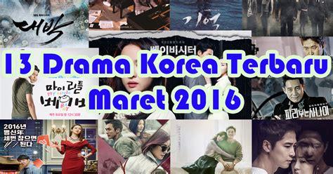 film drama jepang terpopuler 13 drama korea terbaru tayang bulan maret 2016
