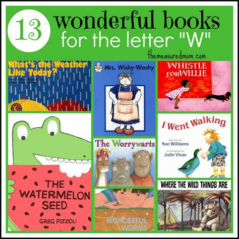 Letter Book letter of the week book list letter w the measured