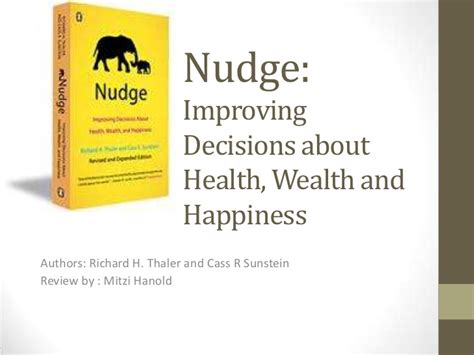 nudge improving decisions about 0300122233 wg time sbc hanold 5 11 11